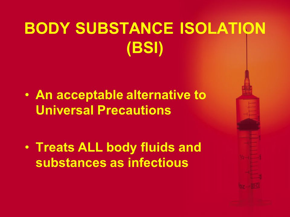 MATERIALS THAT DO NOT REQUIRE PRECAUTIONS Universal Precautions do not apply to these fluids UNLESS blood is visible: fecesnasal secretions sputumear secretions sweaturine vomits