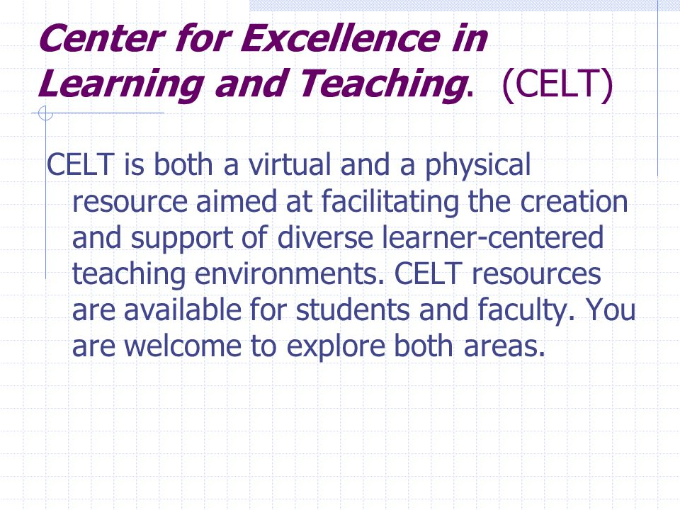 Center for Excellence in Learning and Teaching.