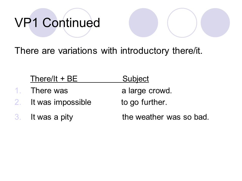 Verb Pattern 2E In this pattern the predicative adjunct is a present participle.