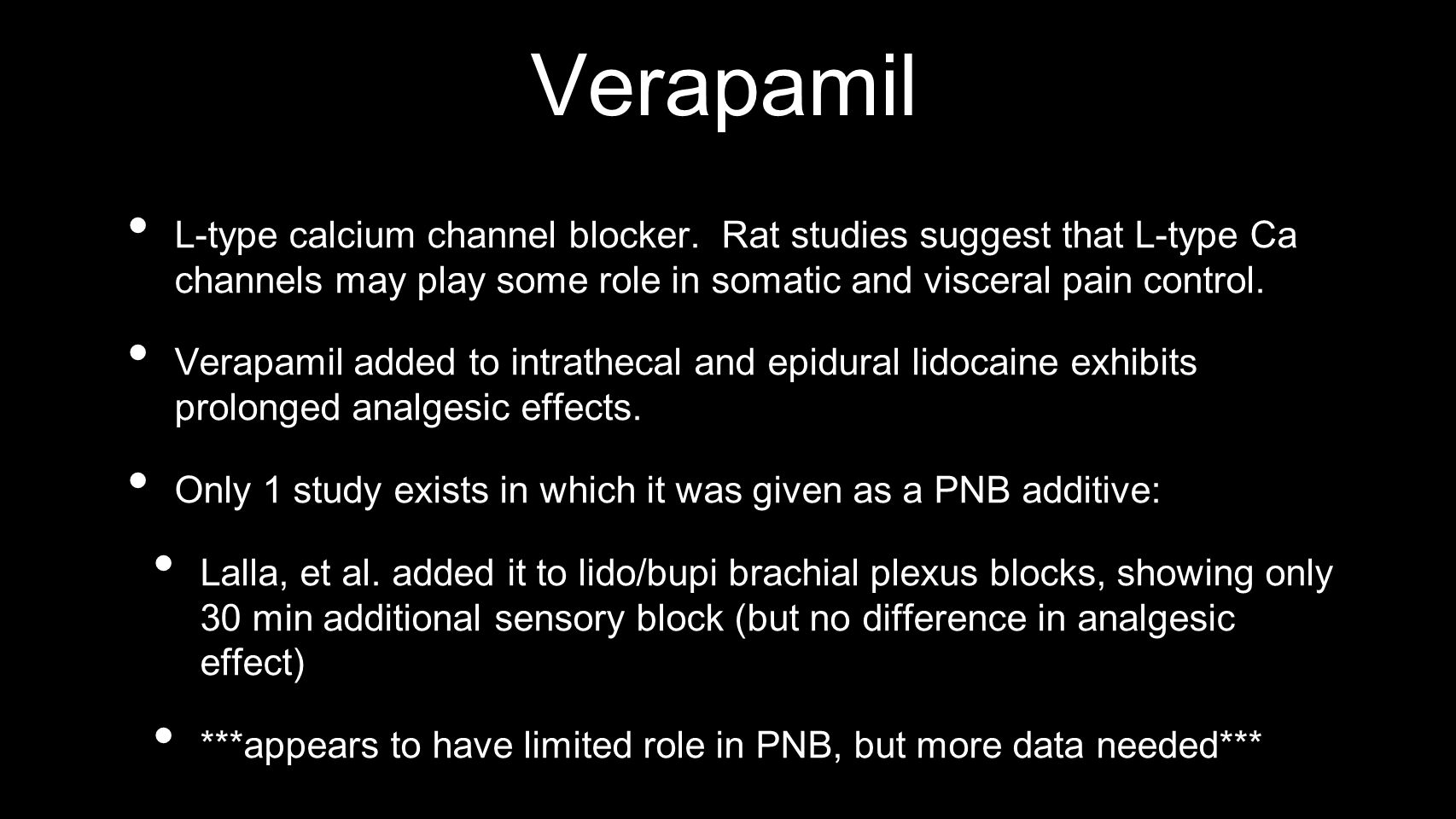 Verapamil L-type calcium channel blocker.