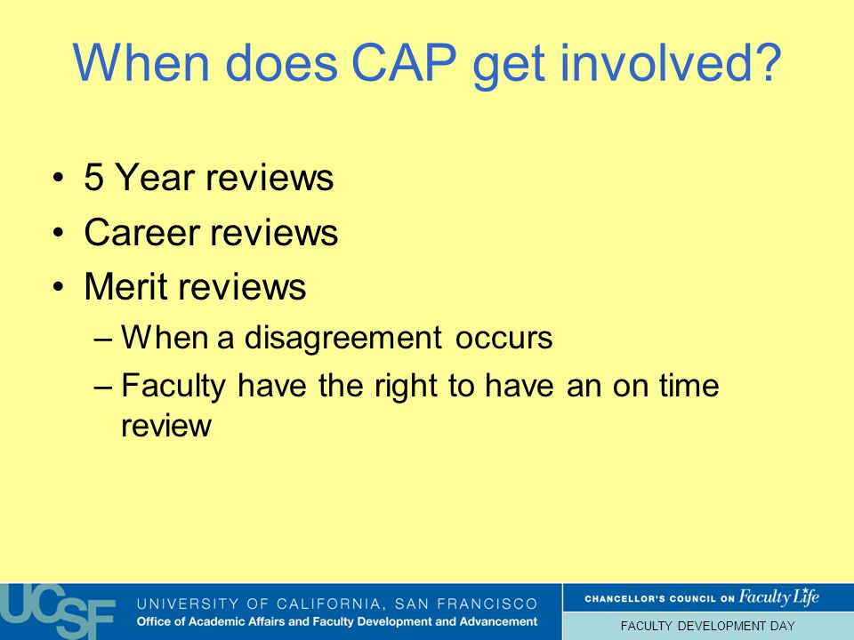 FACULTY DEVELOPMENT DAY When does CAP get involved.