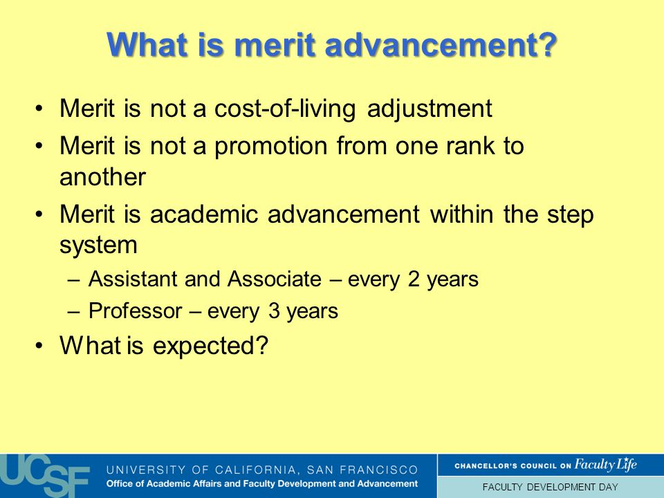 FACULTY DEVELOPMENT DAY What is merit advancement.