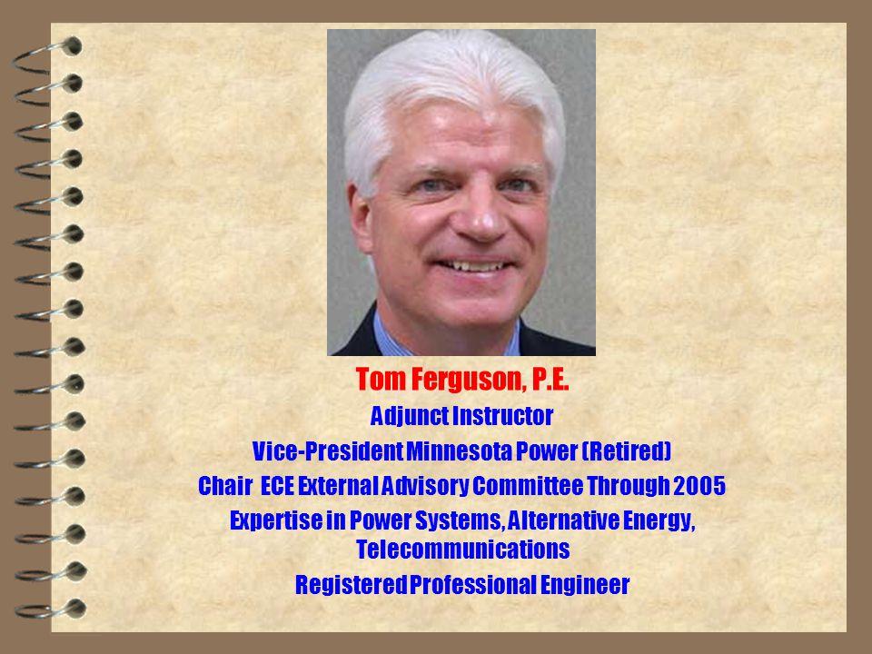 EE 1001 – Introduction to EE Tom Ferguson, P.E.