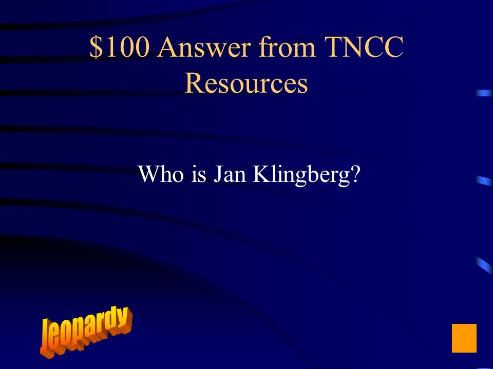 $100 Question from TNCC Resources Instructional Designer