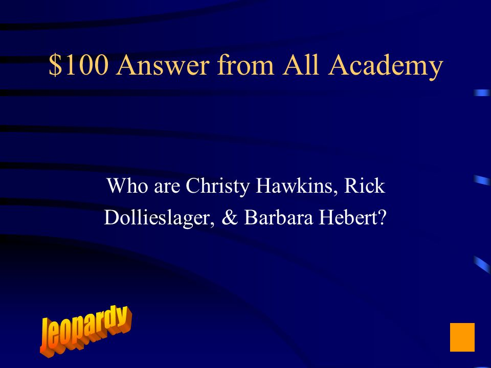 $100 Question from All Academy Presenters of today's academy