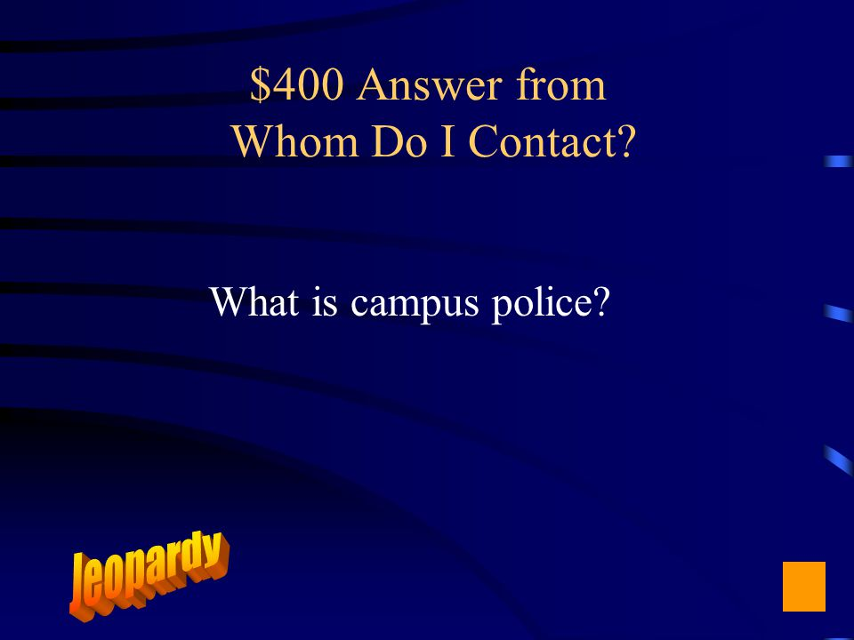 $400 Question from Whom Do I Contact Unruly student in the classroom