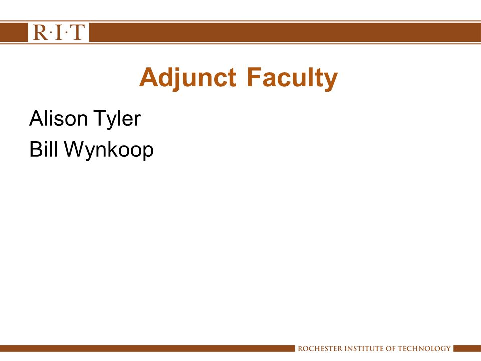 Adjunct Faculty Alison Tyler Bill Wynkoop