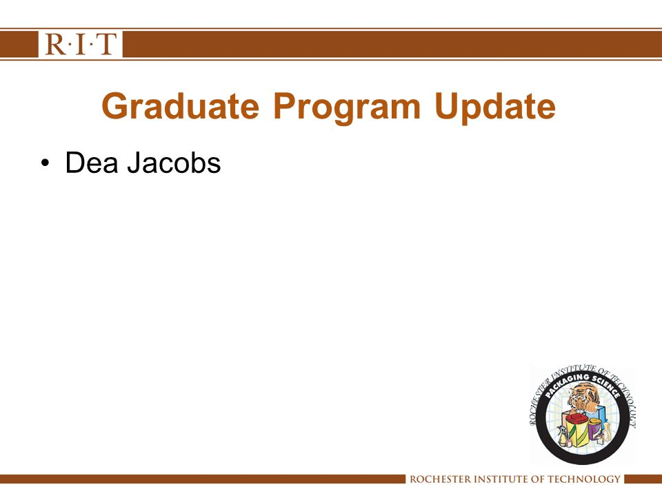 Graduate Program Update Dea Jacobs