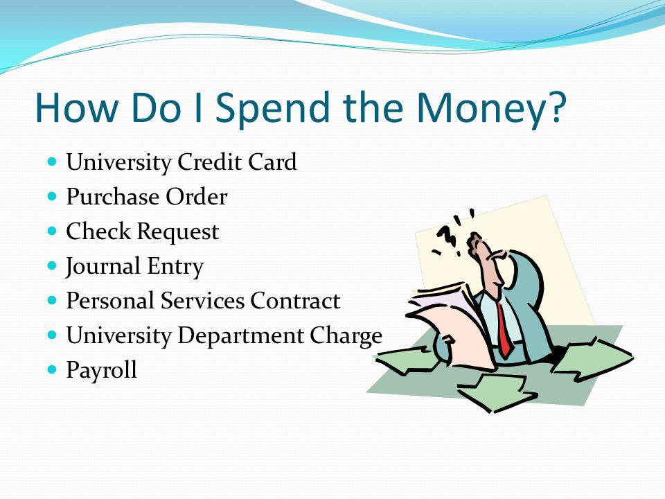 How Do I Spend the Money.