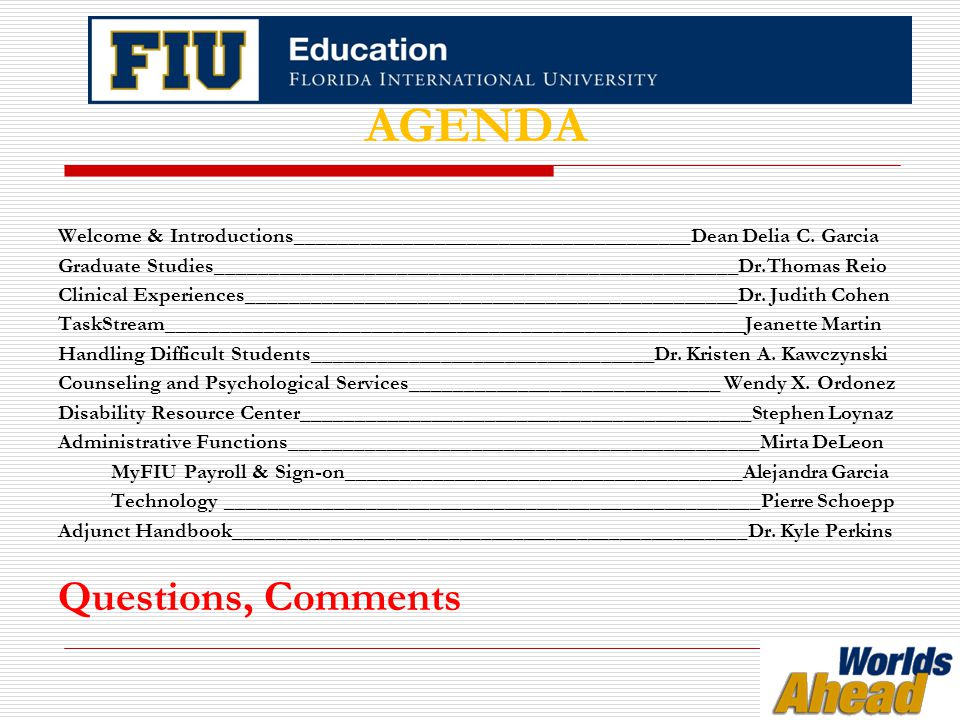 Addressing Disruptions (continued)  Document an Incident Report with the Office of Student Conduct and Conflict Resolution http://conduct.fiu.edu Click on Report for our online Incident Report Form http://conduct.fiu.edu  You may be asked to participate in the Student Conduct Process.