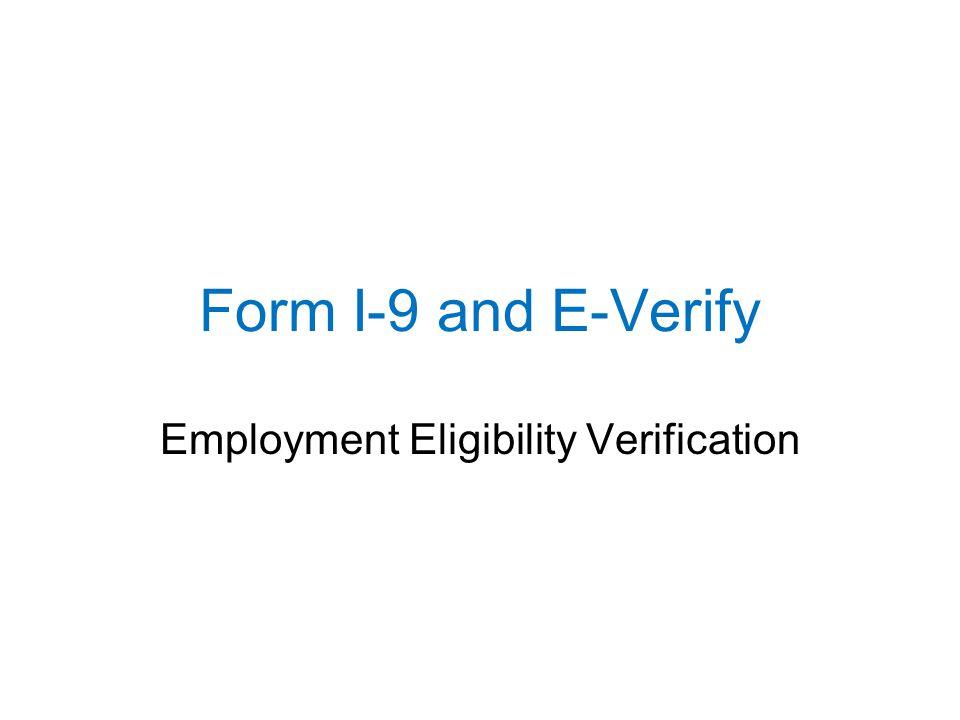 Form I-9 and E-Verify Employment Eligibility Verification