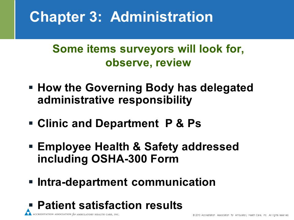 Standards © 2010 Accreditation Association for Ambulatory Health Care, Inc.