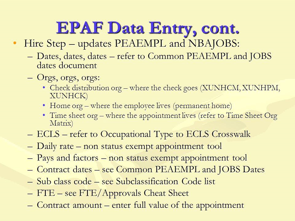 EPAF Data Entry, cont.