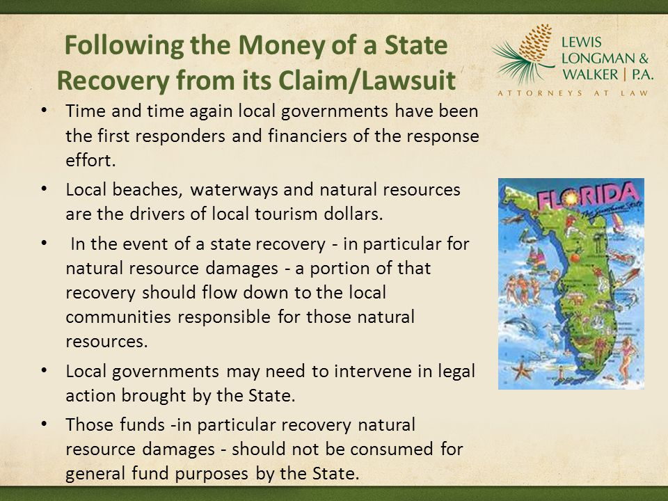 Following the Money of a State Recovery from its Claim/Lawsuit Time and time again local governments have been the first responders and financiers of