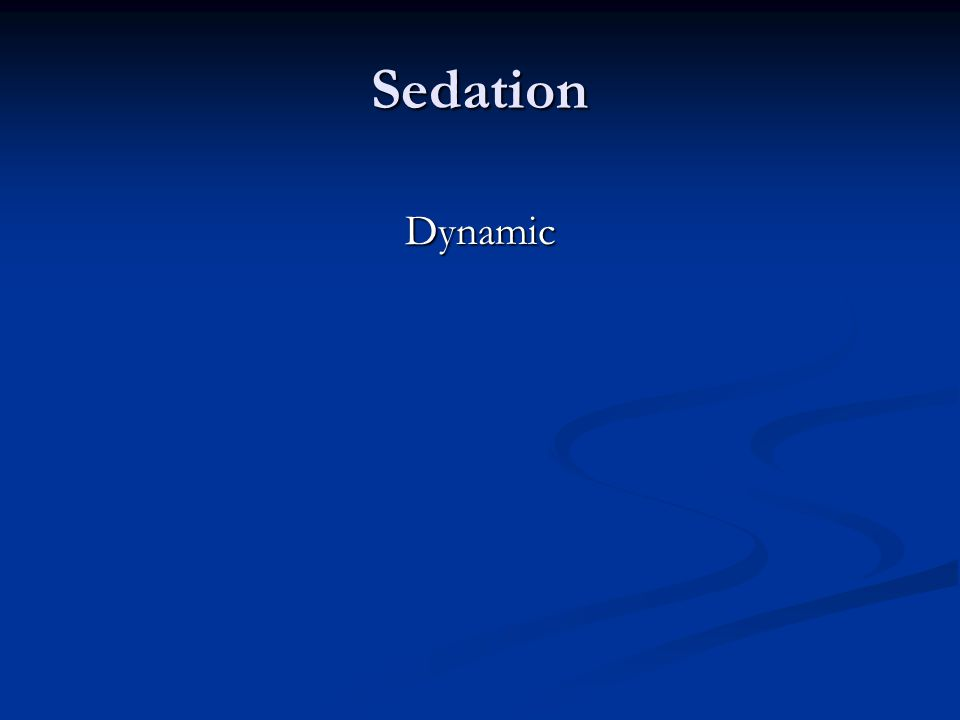 Sedation Dynamic