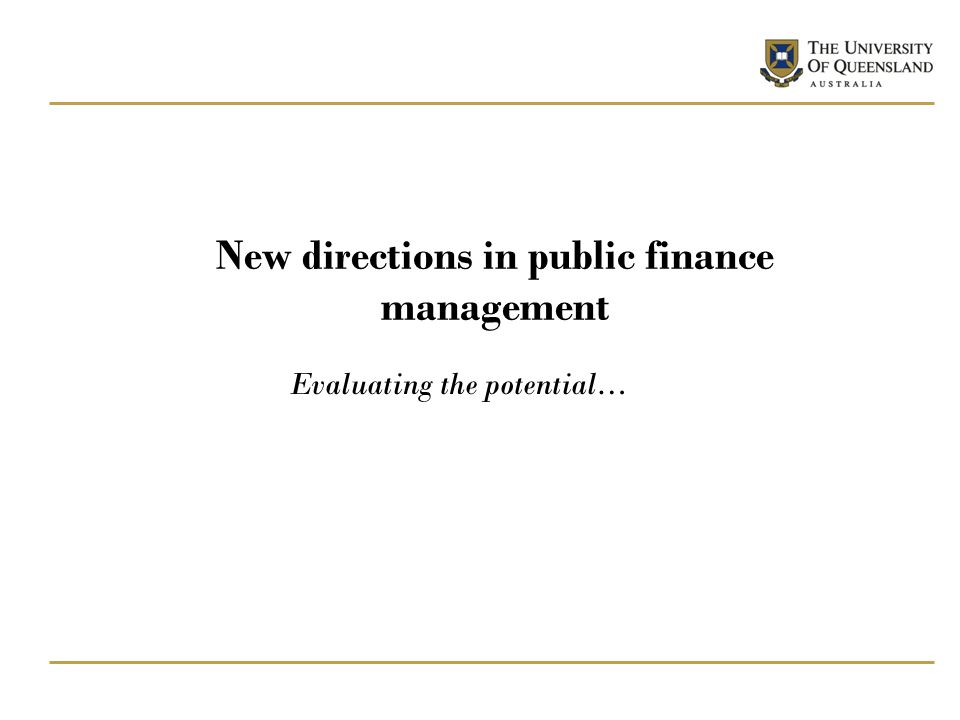 New directions in public finance management Evaluating the potential…