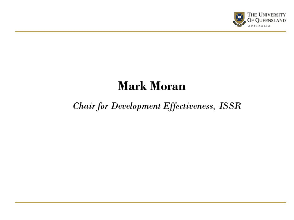 Mark Moran Chair for Development Effectiveness, ISSR