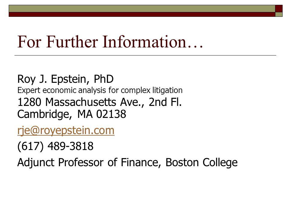 For Further Information… Roy J.