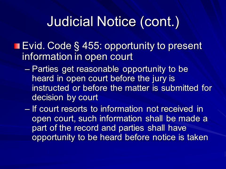 Judicial Notice (cont.) Evid.