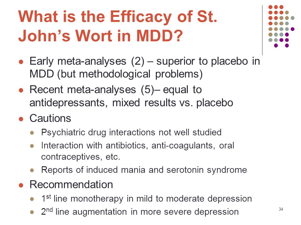 34 What is the Efficacy of St. John's Wort in MDD.