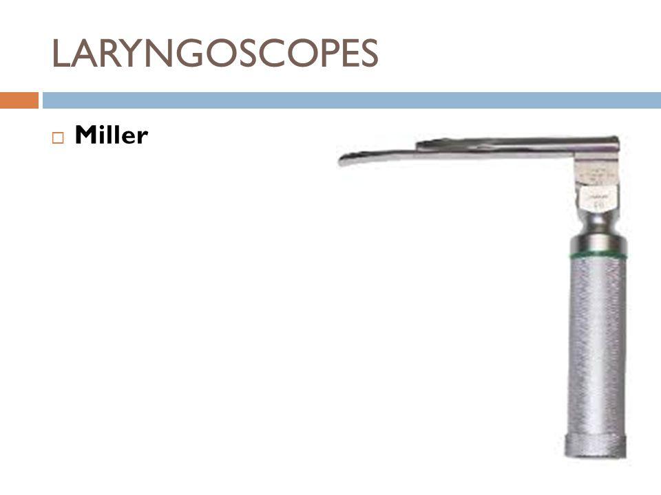 LARYNGOSCOPES  Miller