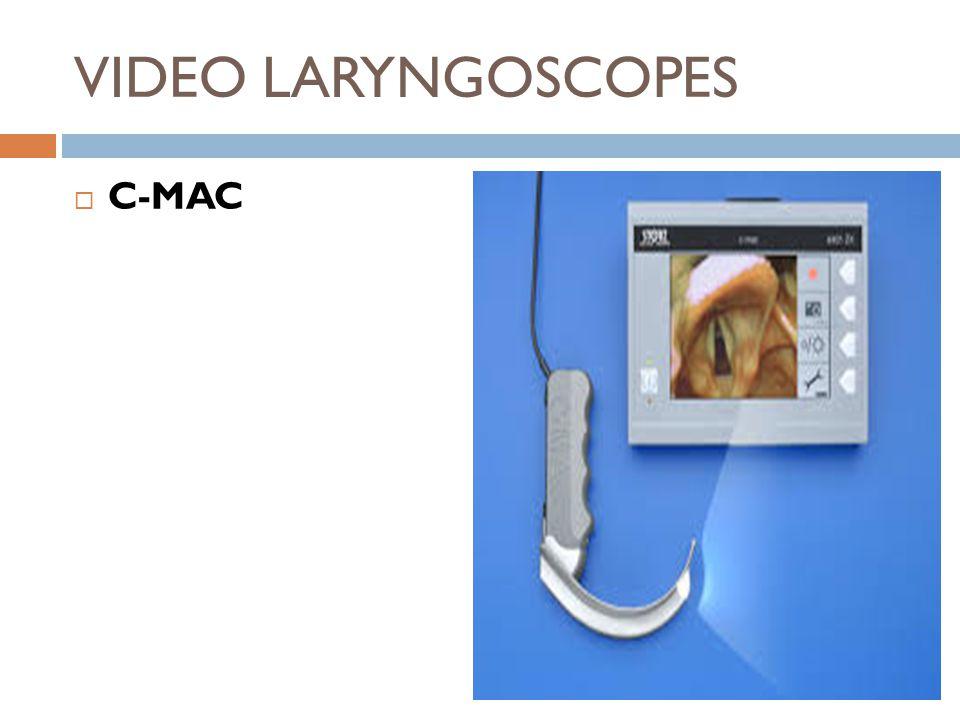 VIDEO LARYNGOSCOPES  C-MAC