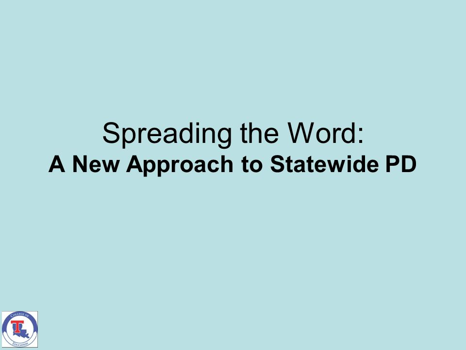 Spreading the Word: A New Approach to Statewide PD