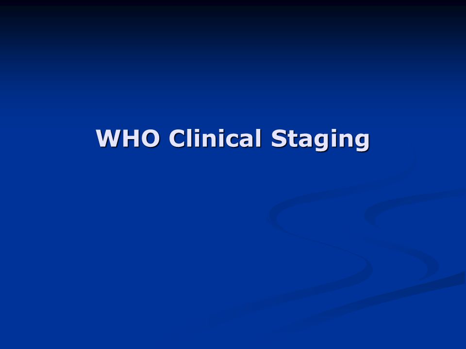 WHO Clinical Staging