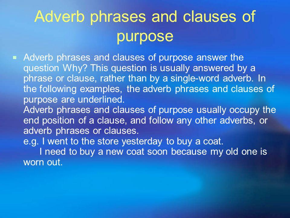 Adverbs of location  Adverbs of location answer the question Where.