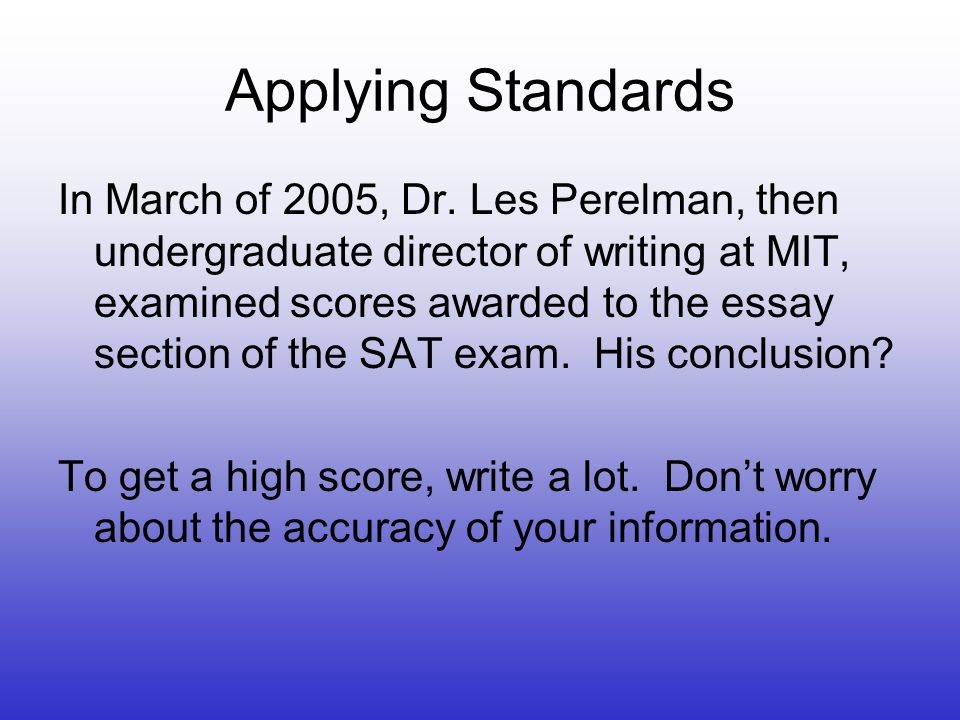 Applying Standards In March of 2005, Dr.