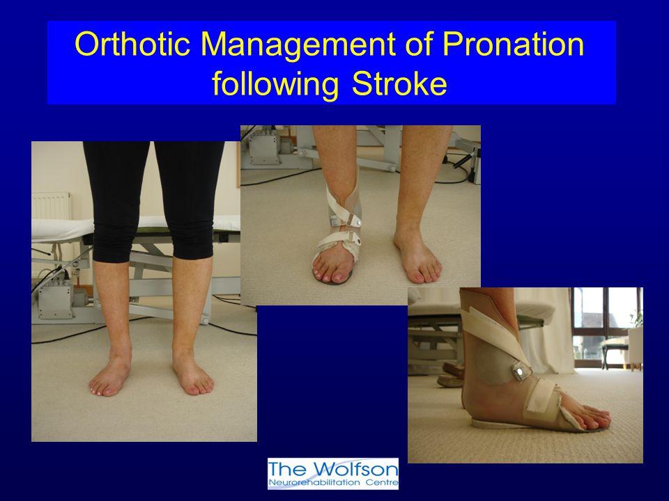 Orthotic Management of Pronation following Stroke