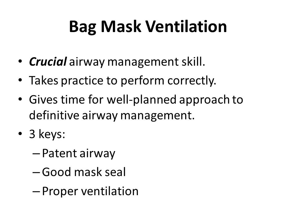 Bag Mask Ventilation Crucial airway management skill.