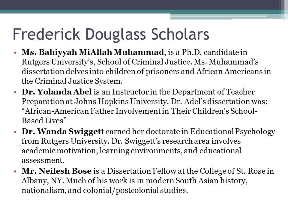 Frederick Douglass Scholars Ms. Bahiyyah MiAllah Muhammad, is a Ph.D.