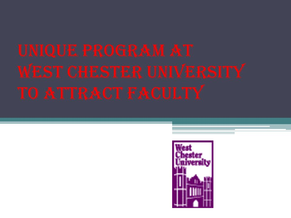 Unique Program at West Chester University to Attract Faculty