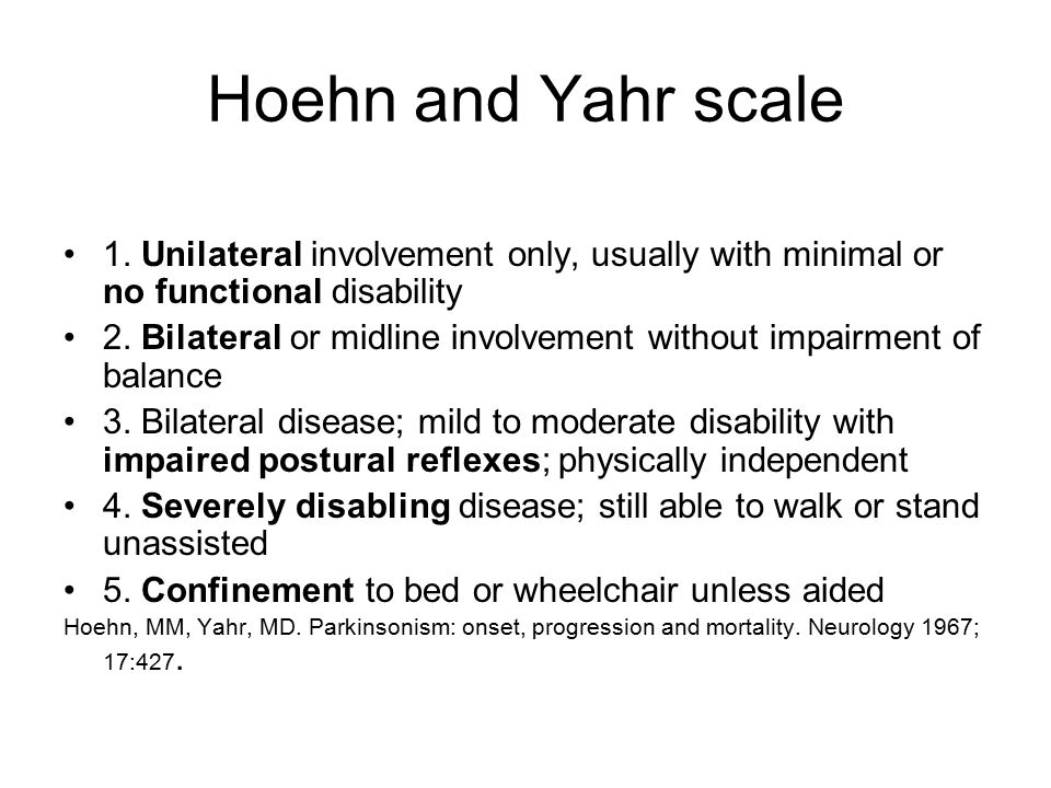 Hoehn and Yahr scale 1.