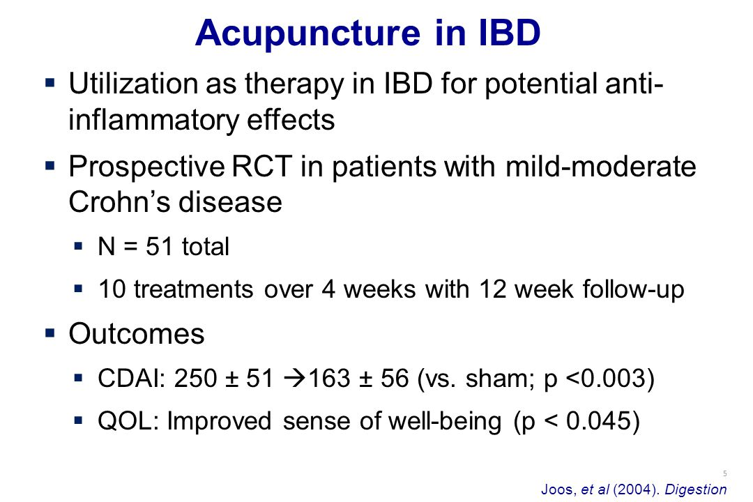 5 Acupuncture in IBD Joos, et al (2004).