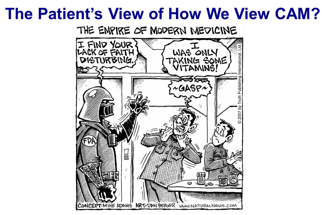 The Patient's View of How We View CAM