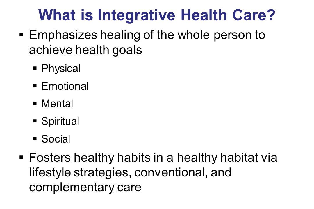 What is Integrative Health Care.