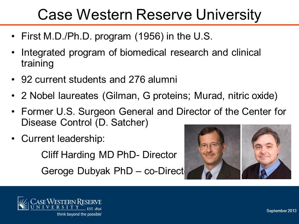 September 2013 First M.D./Ph.D. program (1956) in the U.S.