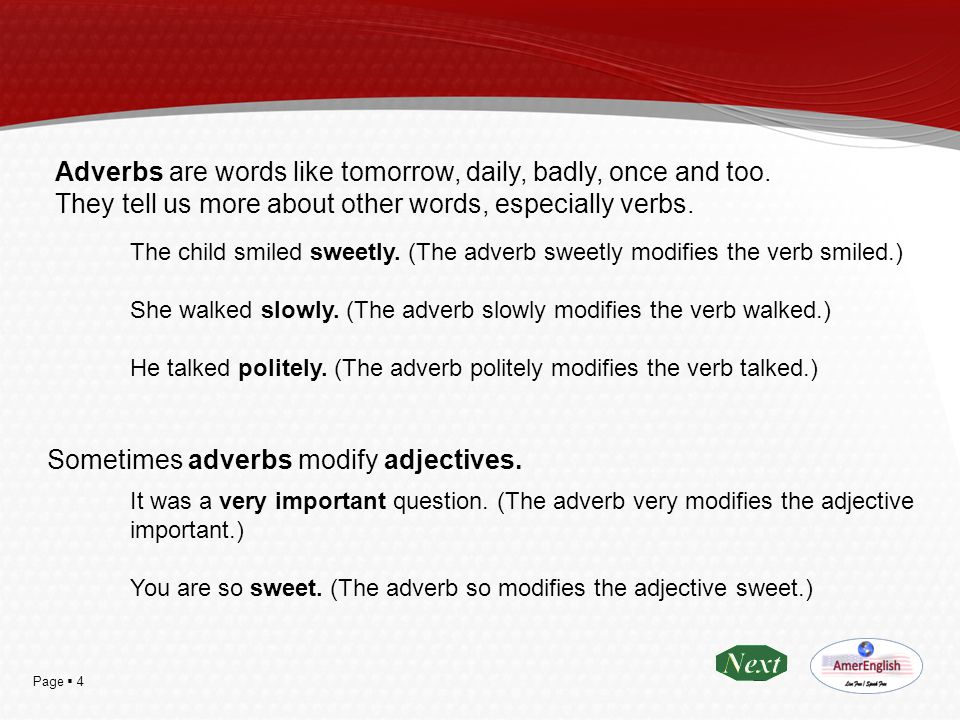Page  25 Focusing Adverbs Focusing adverbs point to a particular part of a clause.