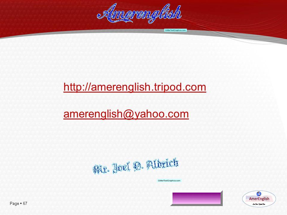 Page  67 http://amerenglish.tripod.com amerenglish@yahoo.com