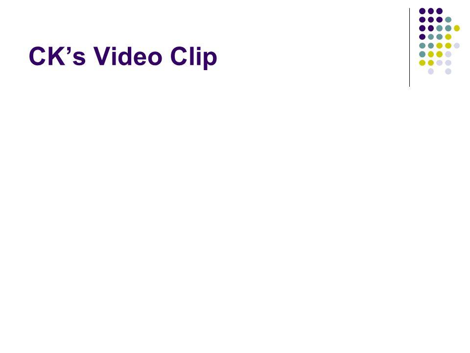 CK's Video Clip