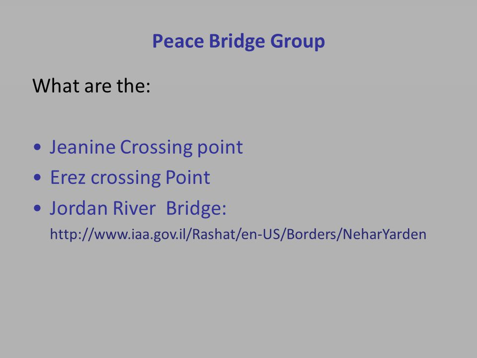Peace Bridge Group Value Proposition in Supply Chain, Environment, Industrial zone through it's partners The Peace Bridge Group is associating with business groups in IL, Palestine and Jordan.