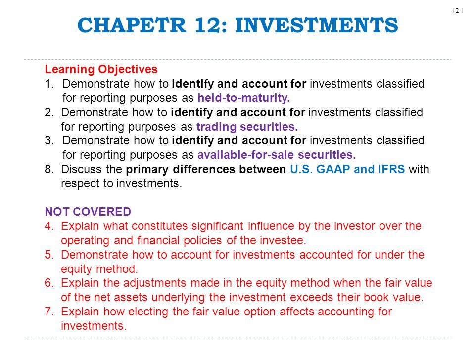 12-22 U.S. GAAP vs. IFRS  U.S. GAAP permits classification as HTM, AFS, and TS.