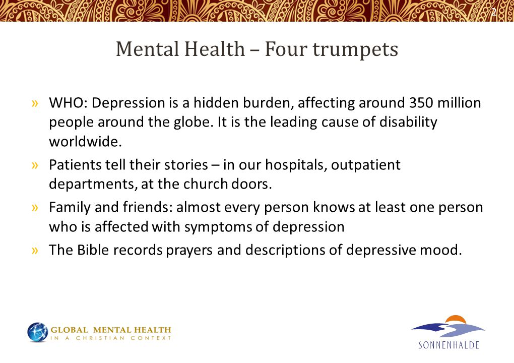 Mental Health – Four trumpets »WHO: Depression is a hidden burden, affecting around 350 million people around the globe.