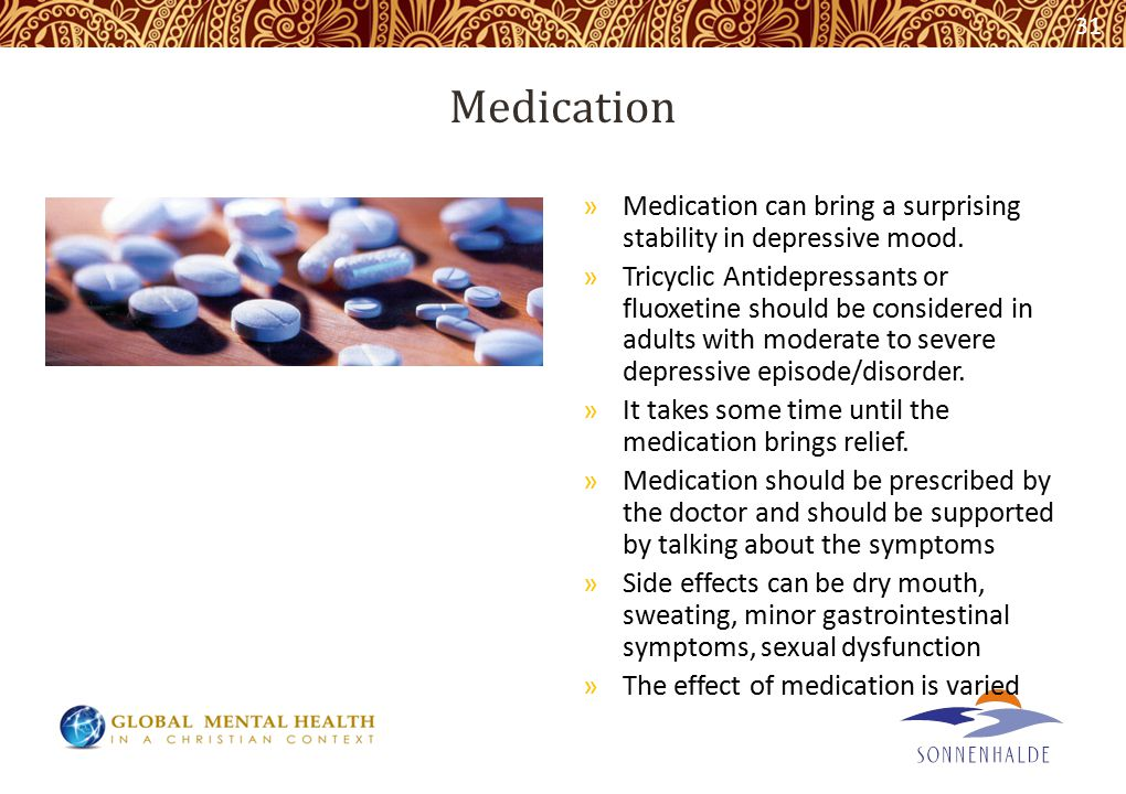 Medication »Medication can bring a surprising stability in depressive mood.