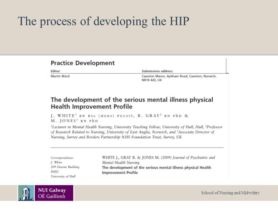 School of Nursing and Midwifery The process of developing the HIP