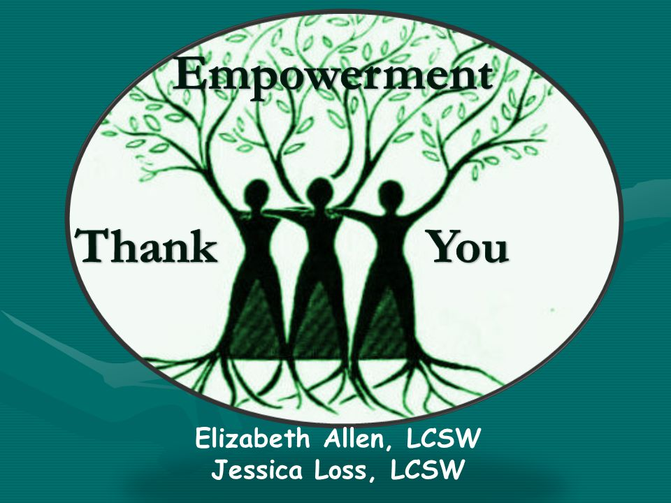 Elizabeth Allen, LCSW Jessica Loss, LCSW