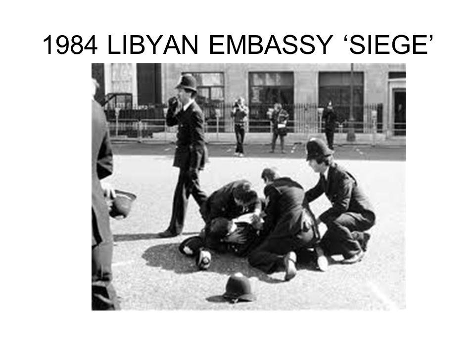 1984 LIBYAN EMBASSY 'SIEGE'