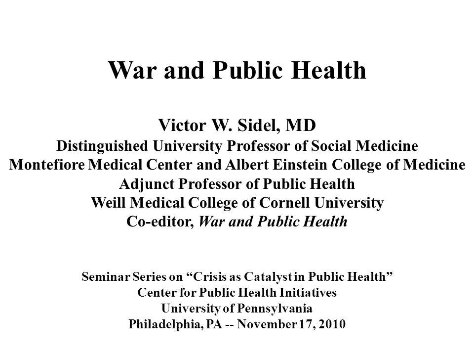 War and Public Health Victor W.